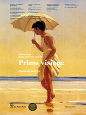 Prima Visione - Poesia e Teatro